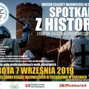 SPOTKANIA Z HISTORIĄ – 7 Września 2019